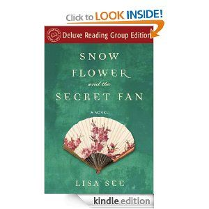 Snow Flower and the Secret Fan.  5/12.  good read.: Worth Reading, Houses Readers, Circles Delux, Random Houses, Reading Group, Books Worth, Secret Fans, Snow Flowers, The Secret