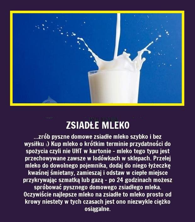 Sama zrób zdrowe, zsiadłe mleko - Zobacz jak!!!