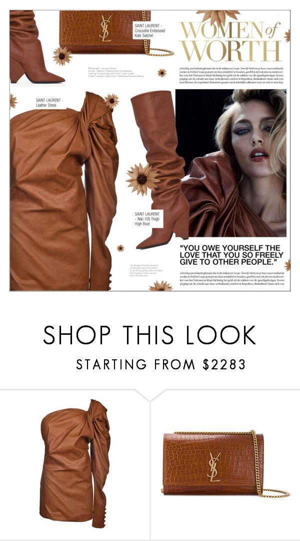 """WOMEN OF WORTH"" by larissa-takahassi ❤ liked on Polyvore featuring Anja, Yves Saint Laurent, YSL, saintlaurent, satchelbag, leatherdress and thighhighboot"