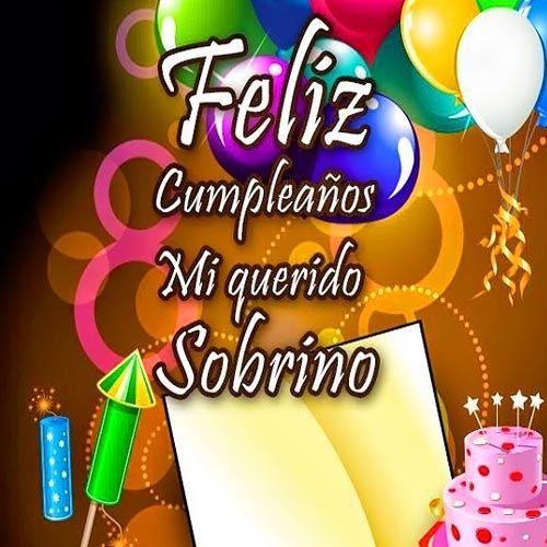 felicitaciones a mi sobrino por su cumpleaños-cumpleaños