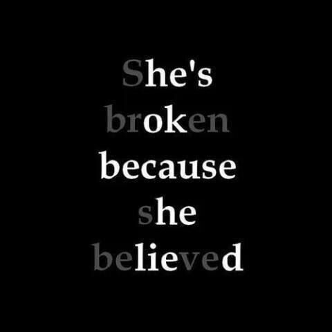 She's broken because she believed; he's okay because he lied. A recovery from narcissistic abuse.