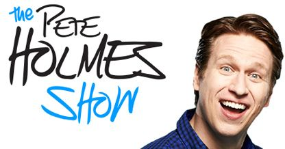 The Pete Holmes Show, A New Late Night TV Show Hosted by Comedian Pete Holmes