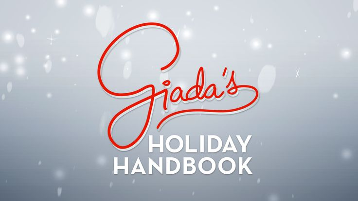 Giada's Holiday Handbook : Food Network - FoodNetwork.com