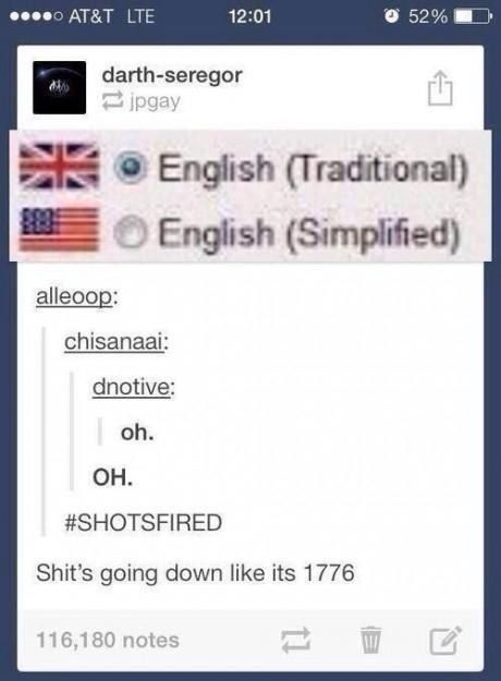 And that these differences can be the beginning of a deep hatred. | 21 Times Tumblr Proved English Is The Worst Language Ever