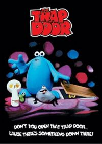 One of my fave childhood tv shows! The Trap Door