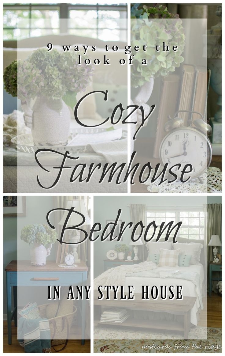 9 ways to create a farmhouse style bedroom in any style home. So pretty…