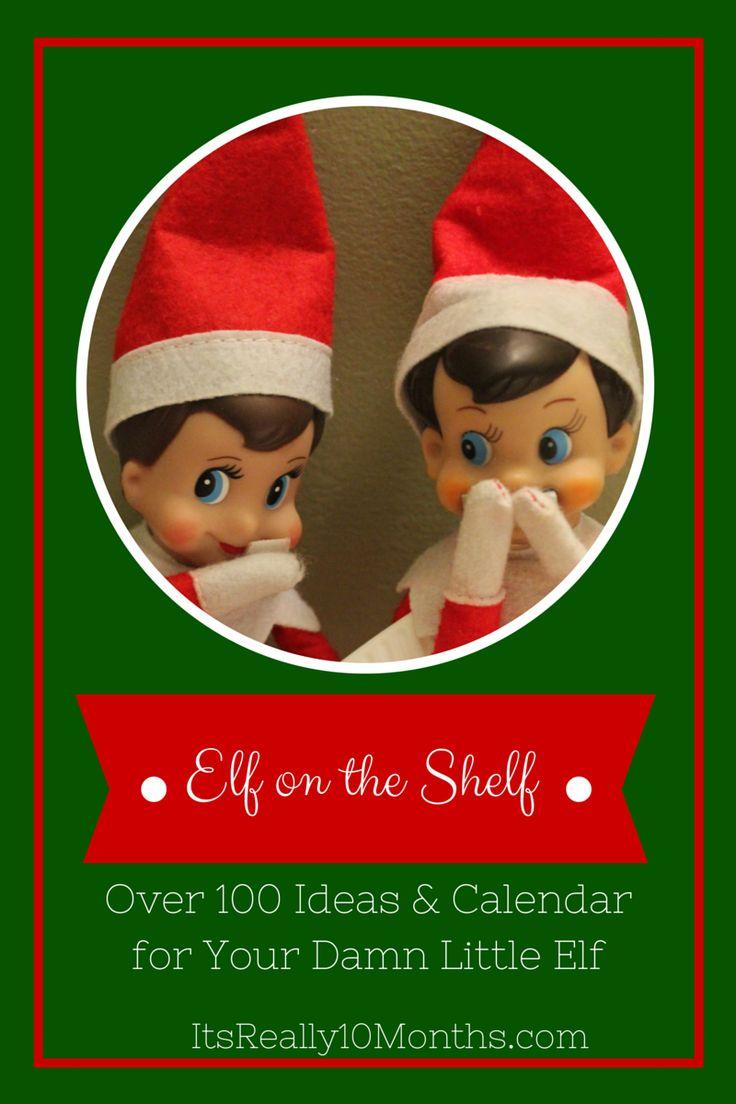 Elf on the Shelf for Christmas with Calendar and Ideas.