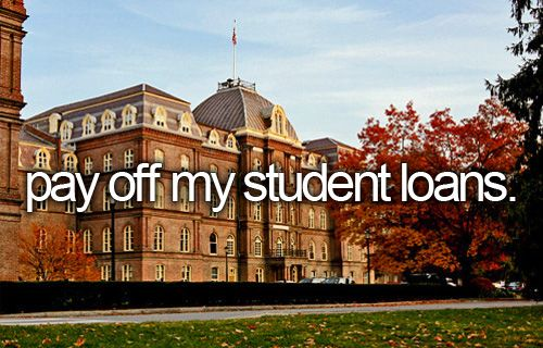 Before I die, I want to... pay off my students loans feels like this will never happen!