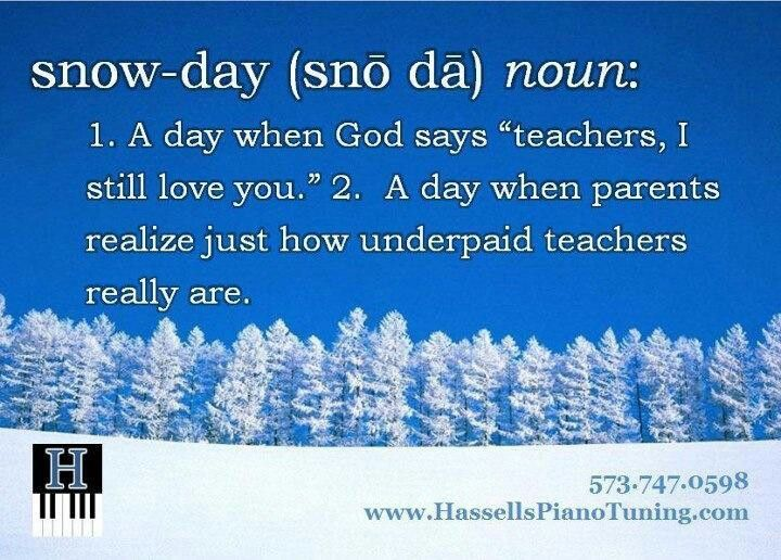 Snow day. Awesome.  Teacher humor.