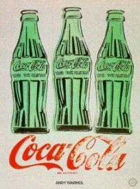 Coca Cola by Andy Warhol    I never drink any Coke products, but I love, respect and admire their advertising and branding.