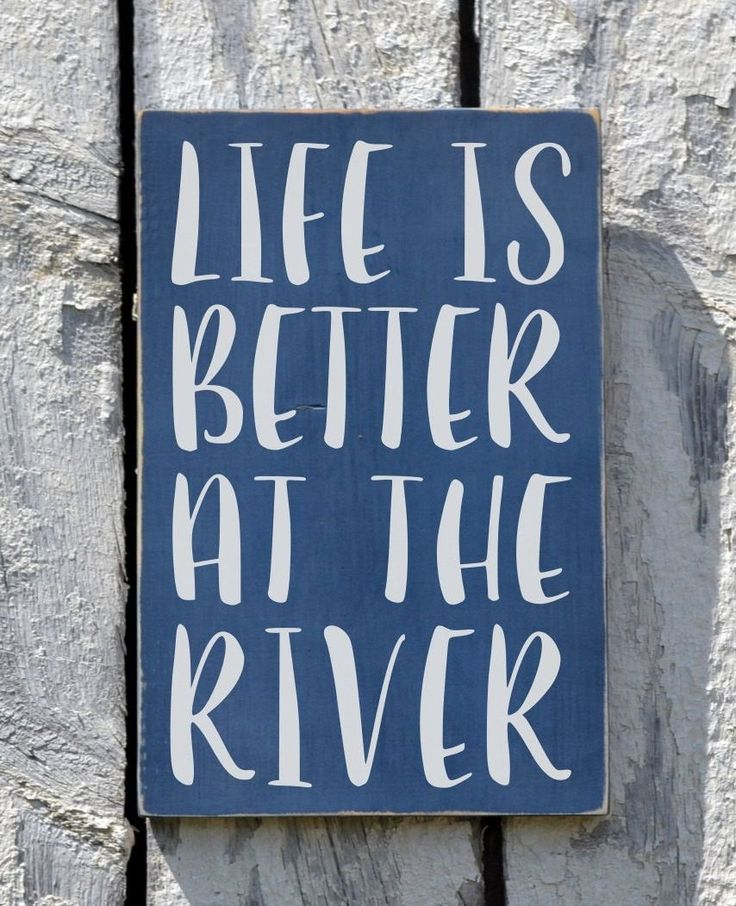 River Sign, River House Decor, Hand Painted Wood Sign, Life Is Better At On The River Quote, Rustic Plaque, New Home Gift Riverside Decor