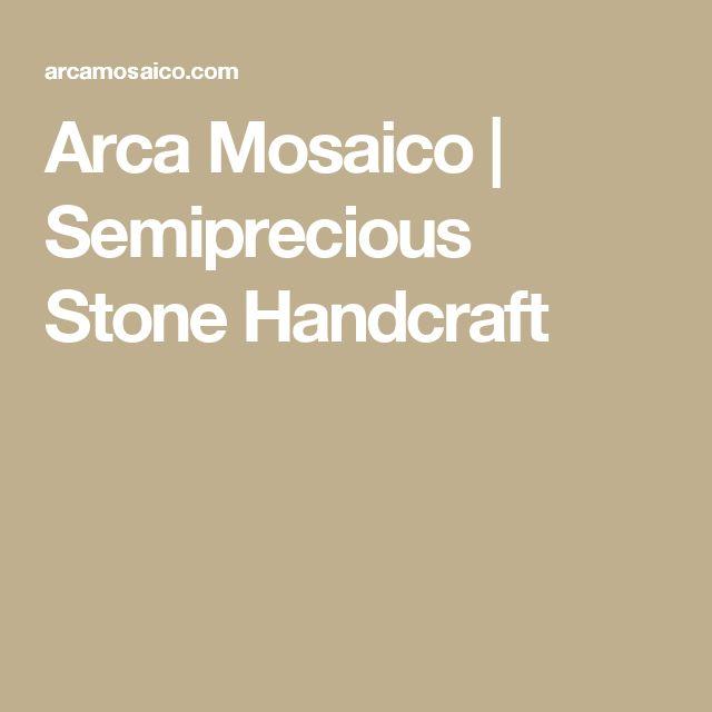 Arca Mosaico | Semiprecious Stone Handcraft