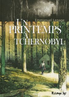 """Annaïg> """"Un printemps à Tchernobyl est un grand album de bande dessinée d'Emmanuel Lepage, que j'avais repéré à sa sortie en 2012. Du même auteur, une cousine bien avisée m'avait offert La Terre sans mal il y a de nombreuses années, un album que j'ai lu et relu avec plaisir, et auquel je repense encore parfois. Je suis très sensible à la question du nucléaire, symbole de notre hubris, feu de Prométhée avec lequel l'être humain fait n'importe quoi, en particulier ici en France."""""""