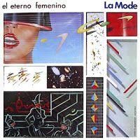 .ESPACIO WOODYJAGGERIANO.: LA MODE - (1982) El eterno femenino http://woody-jagger.blogspot.com/2008/02/la-mode-1982-el-eterno-femenino.html