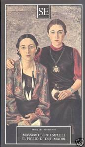 Bontempelli:Il figlio di due madri SE 1988