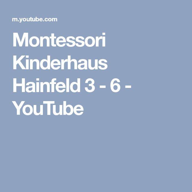 Montessori Kinderhaus Hainfeld 3 - 6 - YouTube
