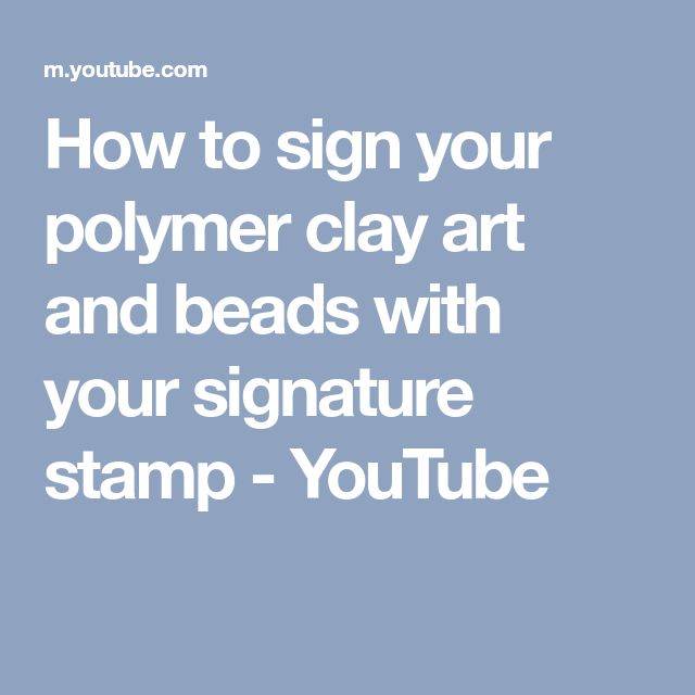 How to sign your polymer clay art and beads with your signature stamp - YouTube