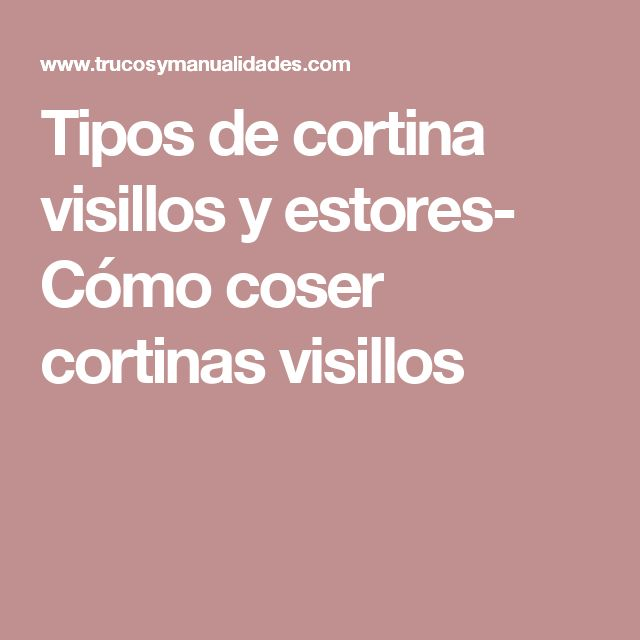 1000 ideas sobre tipos de cortinas en pinterest