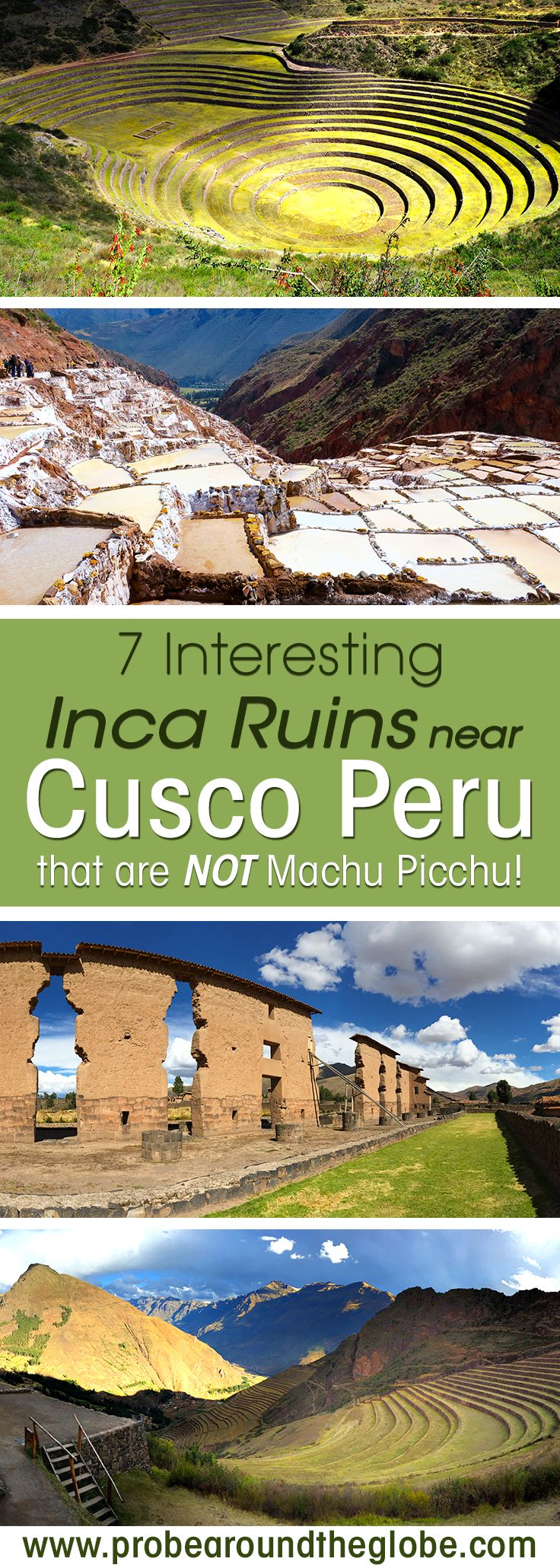 The most famous Inca ruins near Cusco Peru are Machu Picchu. What are the other Inca ruins in Cusco to see? Read my list of 7 interesting Cusco Inca ruins to explore in the Sacred Valley. I explain about Sacsaywamen and Ollantaytambo, but also Cinchero, Maras and Moray and not forget Pisac and Raqchi. #peru