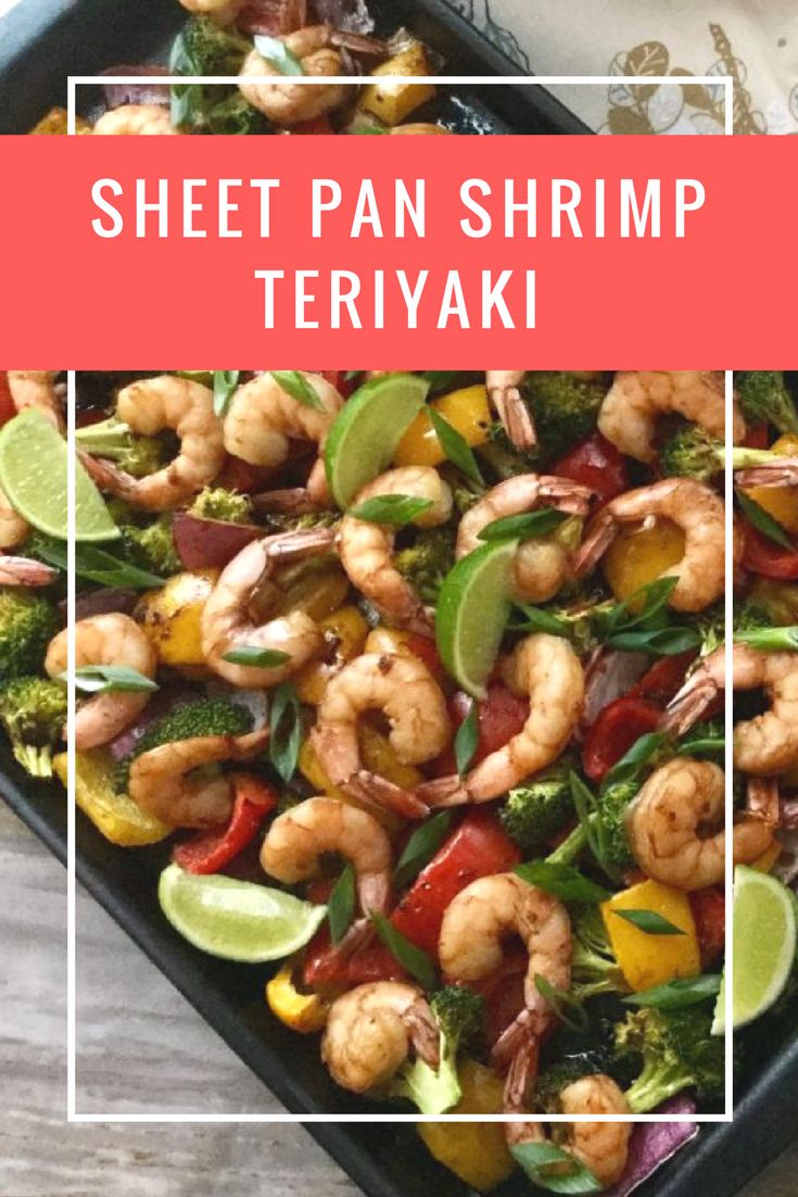 Speedy and easy to assemble sheet pan dinner! Loaded with a colourful rainbow of healthy vegetables and lots of shrimp coated in a homemade Teriyaki marinade and roasted until tender and caramelized. Guaranteed to deliver a delicious Teriyaki flavour!