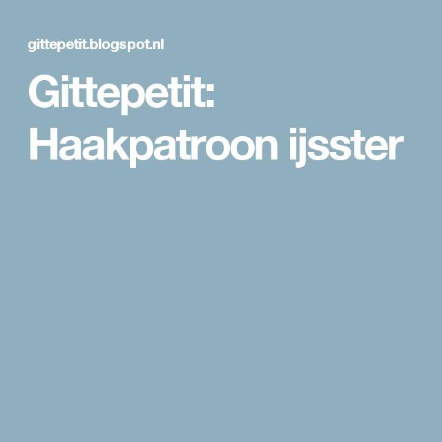 Gittepetit: Haakpatroon ijsster