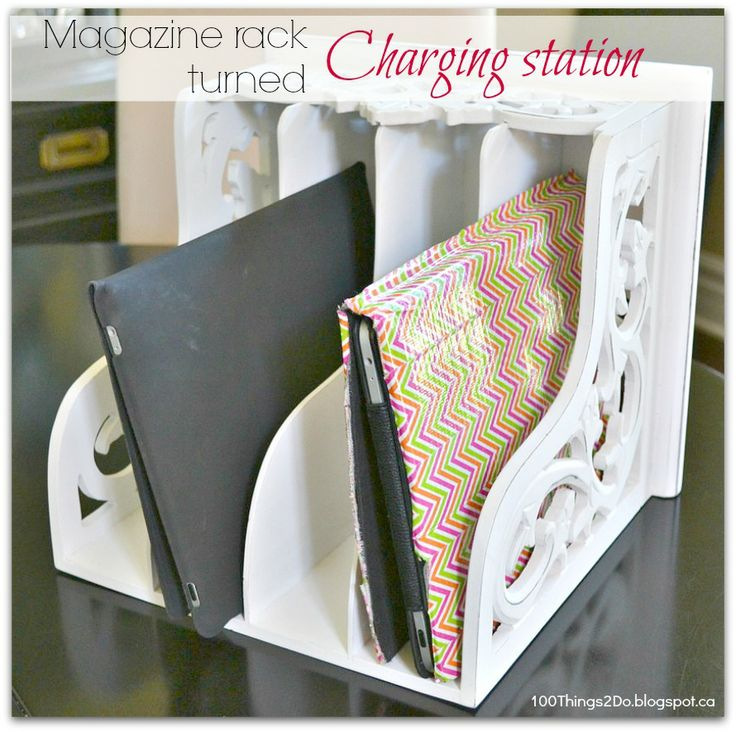 Turn an ordinary magazine rack into a charging station for your phones & tablets. http://100things2do.blogspot.ca/2013/09/magazine-rack-turned-charging-station.html