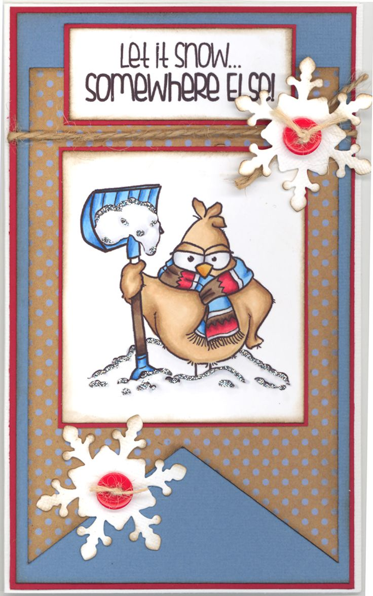 From the Heart stamps - No Snow Birdbrain. With this card I would like to participate in the From the Heart Challenge nr. 130 : http://fromtheheartstamps.com/community/2015/12/07/i-heart-card-sketches-w-a-twist-130/:
