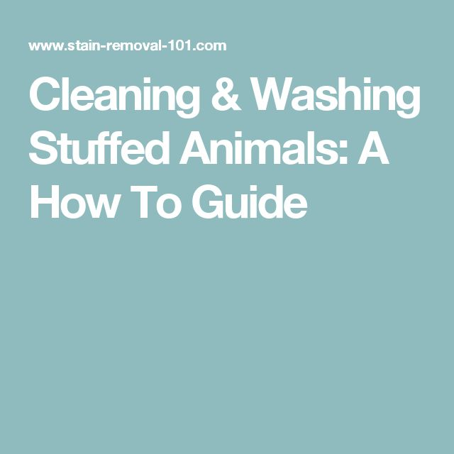 Cleaning & Washing Stuffed Animals: A How To Guide