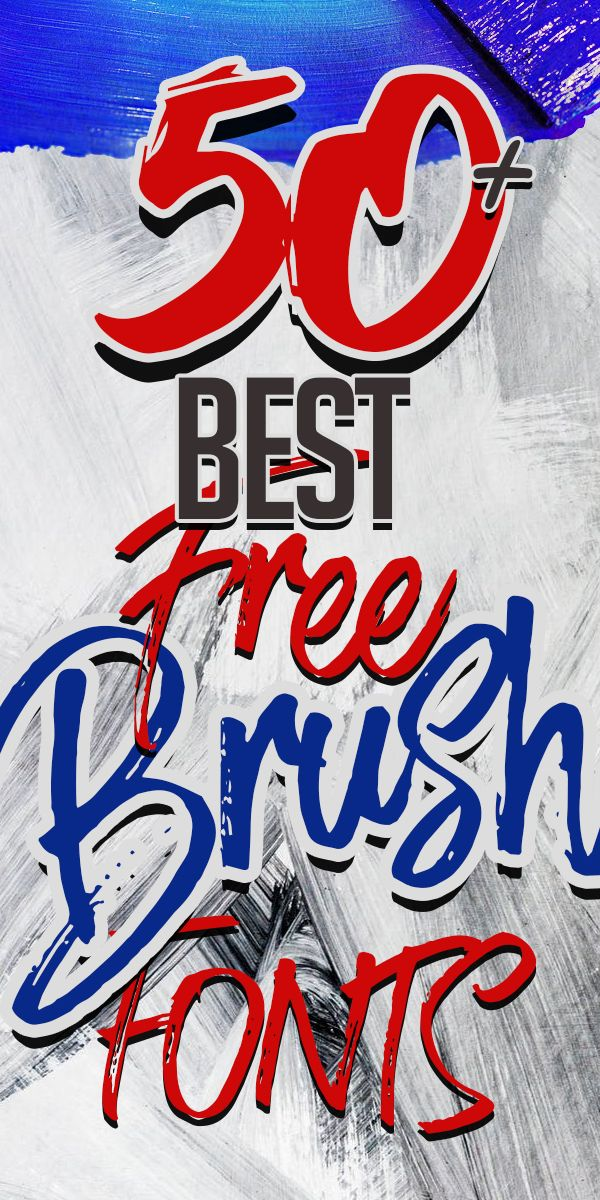 50 Best Free Brush Fonts For Designers Brush Font Graphic