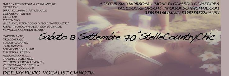 Lake Garda Events-Agriturismo Morso46 '70's night 70 stelle country chic - Gavardo near Salo