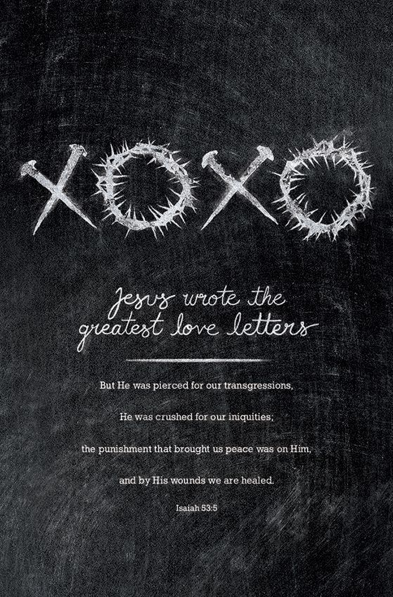 Jesus wrote the greatest love letters.