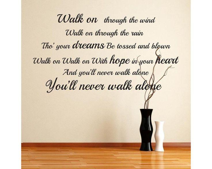 Walk on through the wind... , αυτοκόλλητο τοίχου