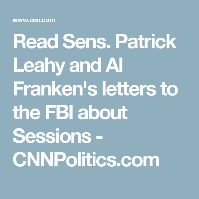 Read Sens. Patrick Leahy and Al Franken's letters to the FBI about Sessions - CNNPolitics.com
