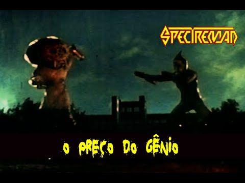 SPECTREMAN - O Preço Do Gênio (Versão Brasileira)