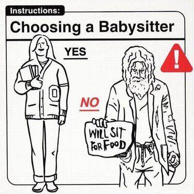 Choosing a babysitter.