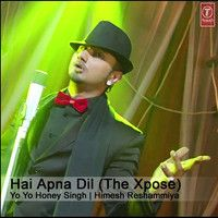 Hai Apna Dil (The Xpose) ft. Yo Yo Honey Singh & Himesh Reshammiya by HRFC2 on SoundCloud
