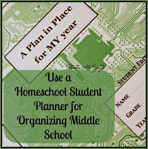 Use a Homeschool Student Planner for Organizing Middle School - StartsAtEight
