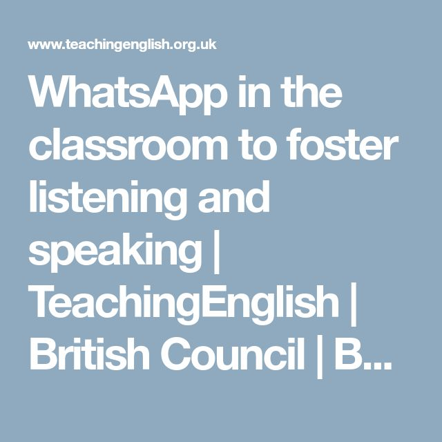 WhatsApp in the classroom to foster listening and speaking   TeachingEnglish   British Council   BBC