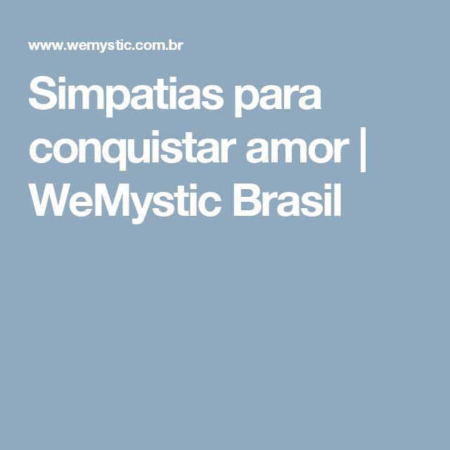 Simpatias para conquistar amor | WeMystic Brasil