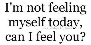 Not feeling myself today