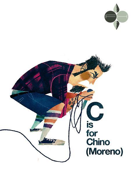 I'll have to teach Darius this when he's a bit older. C is for Chino (Moreno), by Fantastic Hysteria.