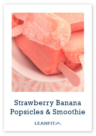 High Protein Strawberry Banana Popsicles-   Popsicles are a convenient way to get your daily servings of fruit and protein when you're in a hurry and make a refreshing summer or post-workout snack.