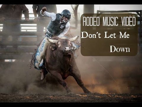 Rodeo music video  ~ Don't Let Me Down