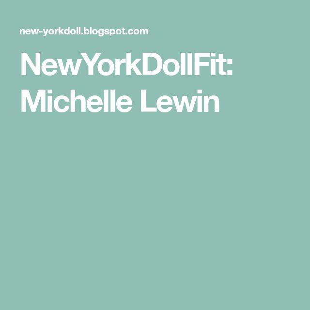 NewYorkDollFit: Michelle Lewin