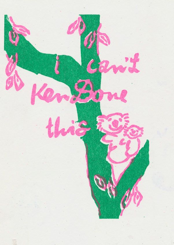 Green and pink stencil print - I can't Ken Done this by Keg de Souza. Print your designs on our RP3700 Risograph machine. www.rizzeria.com.
