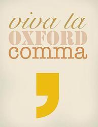 Dat voor 'en' geen komma mag staan, is niet waar. Deze 'Oxford comma' bepaalt in een opsomming namelijk de betekenis van je zin. Vergelijk & huiver:  1: 'Ik hou van mijn ouders, Máxima en Leonardo DiCaprio.'  2: 'Ik hou van mijn ouders, Máxima, en Leonardo DiCaprio.'  Als Máxima en Leonardo DiCaprio niet je ouders zijn, gebruik je de tweede variant; mét komma.  PS: als Máxima en Leonardo DiCaprio wél je ouders zijn, dan zit daar geld in.