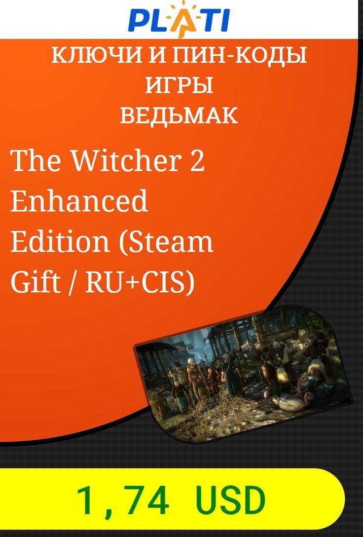The Witcher 2 Enhanced Edition (Steam Gift / RU CIS) Ключи и пин-коды Игры Ведьмак