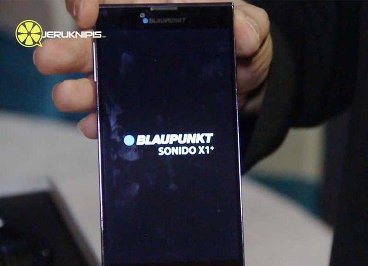 [video] Hands-on Blaupunkt Sonido X1+, Smartphone dengan Kualitas Audio Ciamik