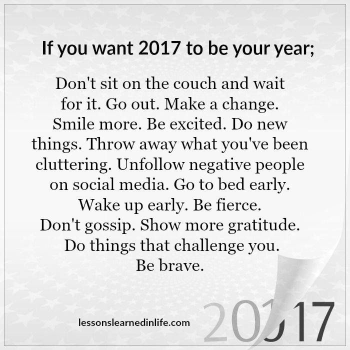 Great advice, not just for the new year, but anytime.