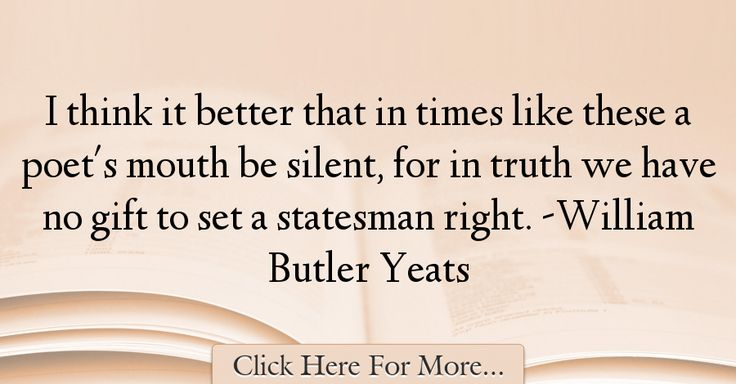 William Butler Yeats Quotes About Truth - 70990